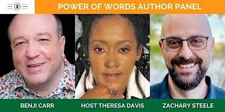 Power of words Author Panel | Zachary Steele | Benji Carr tickets