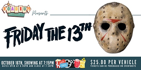 FRIDAY THE 13th  - Presented by The Roadium Drive-In tickets