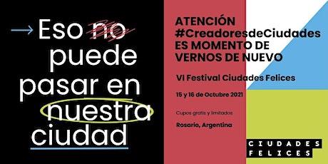 Festival Ciudades Felices 2021 entradas
