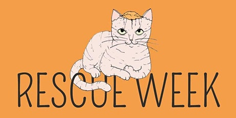 Ruff Start Rescue and The Cafe Meow Rescue Week Fundraiser tickets