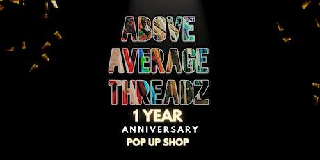 ABOVE AVERAGE THREADZ 1-Year Anniversary Pop-Up Shop tickets
