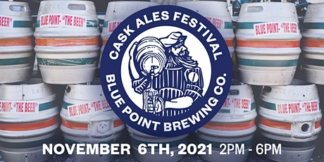 Blue Point Cask Ales Festival - 11/6/21 tickets