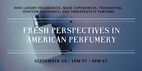 FRESH PERSPECTIVES in American Perfumery tickets