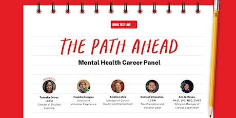 The Path Ahead: Mental Health Career Panel Tickets