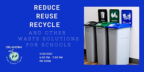 Reduce, Reuse, Recycle and other waste solutions at school tickets