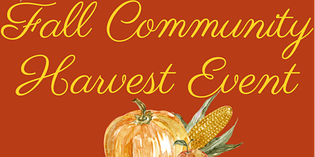 Fall Community Harvest / Truck or Treat Event tickets