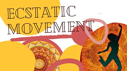 Ecstatic Movement tickets