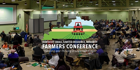 Kentucky Small, Limited-Resource, Minority Farmers Conference tickets