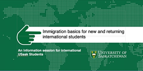 Immigration basics for new and returning international students tickets