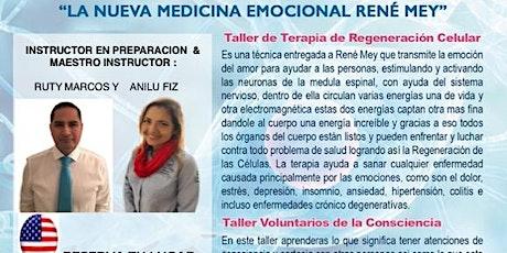 25 y 26 Septiembre  Los Angeles CA Talleres de Medicina Emocional Rene Mey tickets
