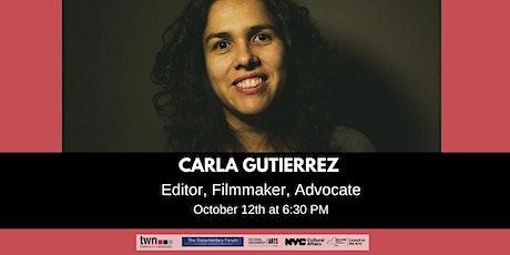Editing the Documentary with Carla Gutierrez tickets