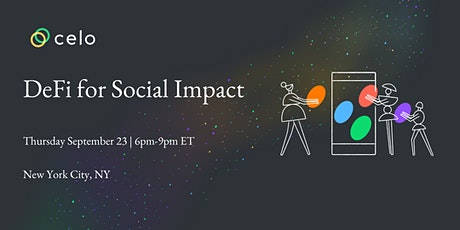 Celo and DeFi for Social Impact tickets
