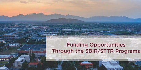Funding Opportunities Through SBIR/STTR Programs Hybrid Event tickets