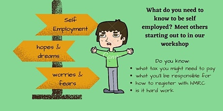 Becoming Self Employed - Remote Workshop: What do you need to know? tickets