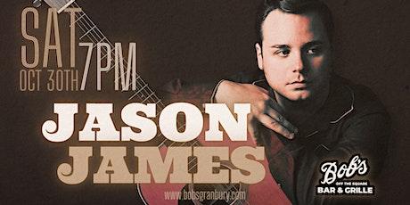 Jason James LIVE @ Bob's Off The Square tickets