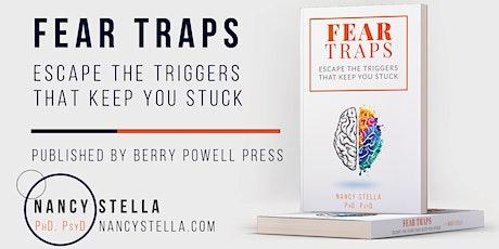 Book Launch: Fear Traps by Dr. Nancy Stella tickets