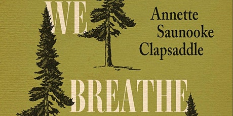 SVM Book Club: Even As We Breathe by Annette Saunooke Clapsaddle (online) tickets