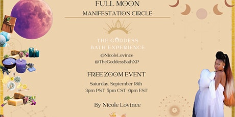 September Full Moon Manifestation Circle A Goddess Bath Experience tickets