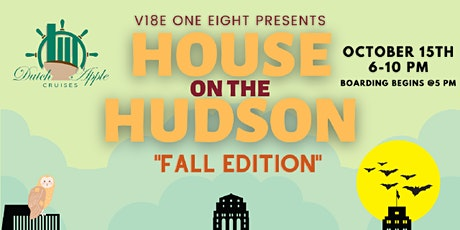 V18E Presents House On The Hudson: Fall Edition tickets