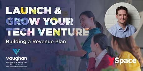 Launch & Grow Your Tech Venture │ Building a Revenue Plan tickets