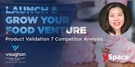 Launch & Grow Your Food Venture │ Product Validation 7 Competitor Analysis tickets
