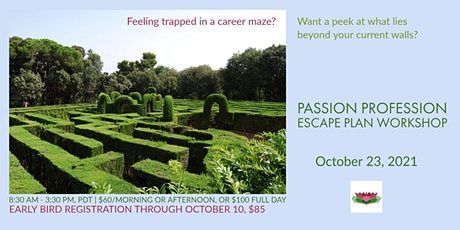 Escape the Career Maze: move beyond a passion profession to a life you love tickets