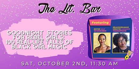 Good Night Stories for Rebel Girls: 100 Real-Life Tales of Black Girl Magic tickets
