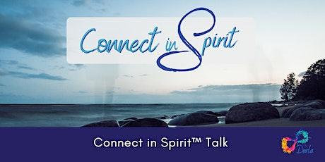 Intuition, Psychic Senses, Empathy & Mediumship: Connect in Spirit™ Talk tickets