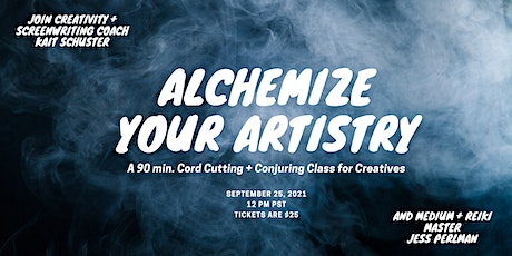 Alchemize Your Artistry tickets