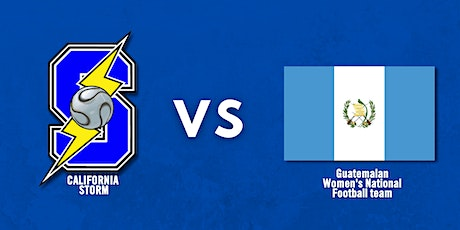Friendly: Oct. 9th - Guatemala Women's National Football Team at Cal Storm tickets