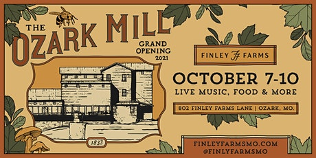 Finley Farms & The Ozark Mill Grand Opening tickets