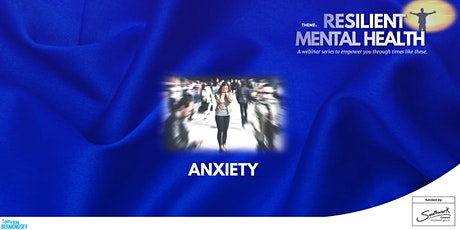 Anxiety and Mental Health tickets