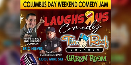 "Laughs R Us Comedy @Tin Roof Orlando "" Columbus Da tickets"