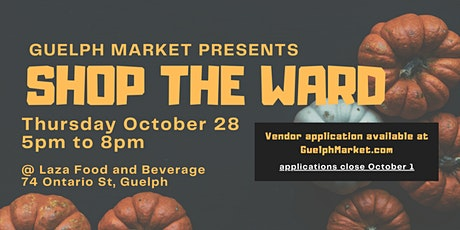 Shop the Ward - Presented by Guelph Market tickets
