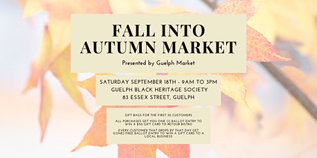 Fall into Autumn Market - presented by Guelph Market tickets