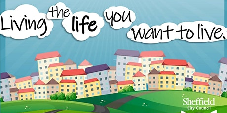 Living the life you want to live - have your say workshops tickets
