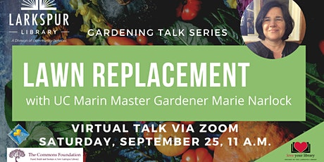 Lawn Replacement with UC Marin Master Gardener Marie Narlock tickets