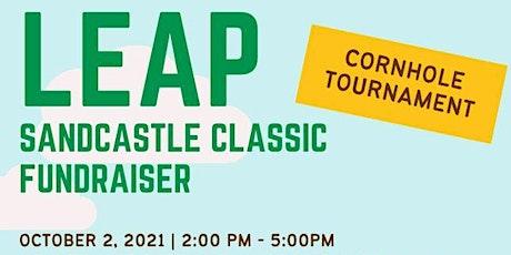 LEAP Sandcastle Classic Fundraiser - Cornhole Tournament! tickets