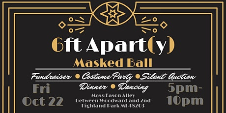 6ft Apart(y) Fundraiser  - Masked Ball -  Silent Auction & Costume Contest tickets