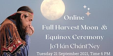 Full Harvest Moon & Equinox Ceremony with Jo´Han Chantney Tickets