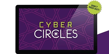 Cyber Circles: Islam for Life (Session 7) tickets