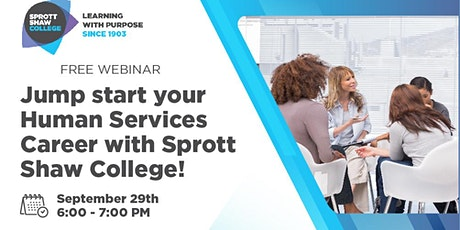 Jump Start Your Human Services Career With Sprott Shaw College tickets