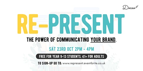 Represent: The Power Of Communicating Your Brand tickets