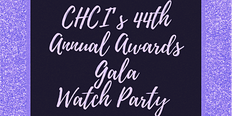 CHCI HHM Gala Watch Party tickets