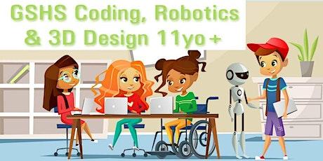 GSHS Robotics, Coding & 3D Design 11yo+ tickets