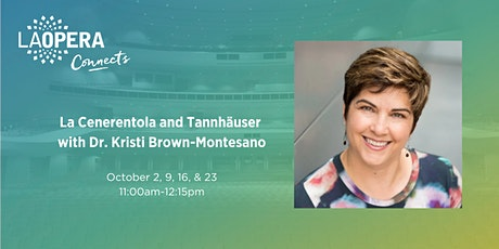 La Cenerentola and Tannhäuser with Dr. Kristi Brown-Montesano tickets