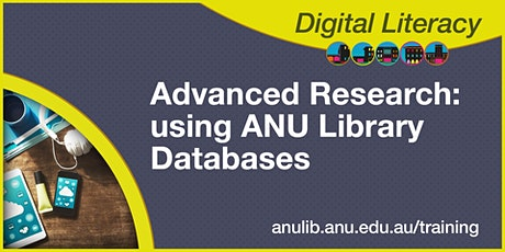 Advanced Research: using ANU Library Databases webinar tickets