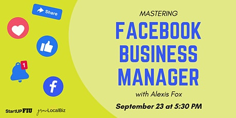 Mastering Facebook Business Manager tickets