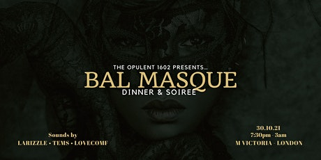 'Bal Masque' Dinner and Soiree tickets