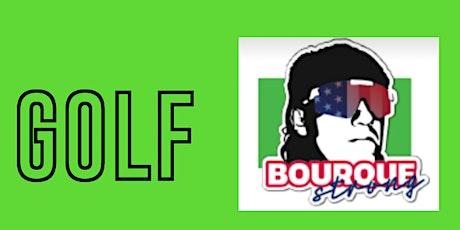Bourque Strong Golf Tournament tickets